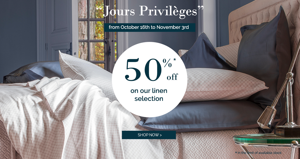 Les jours privilèges : get upt to 50% off on our luxury linen!