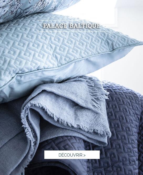 Palace Baltique   Découvrez notre nouveau coloris