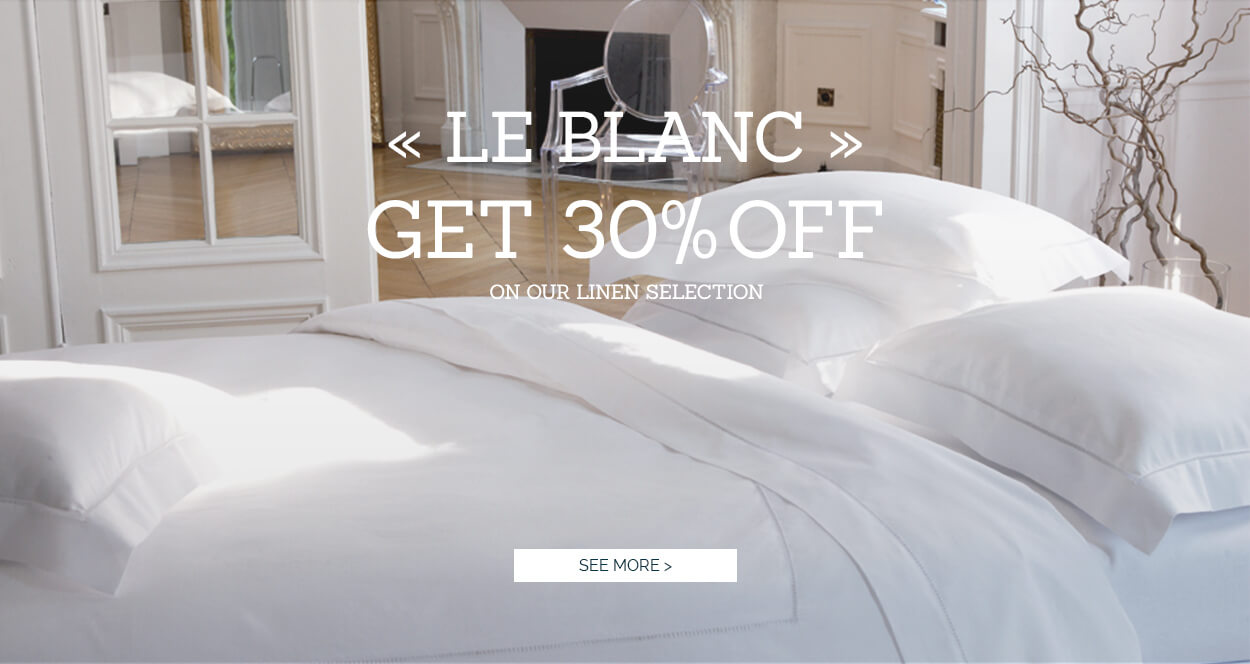 LE BLANC - High quality Bed Linen, luxury bedlinen, french linen sales