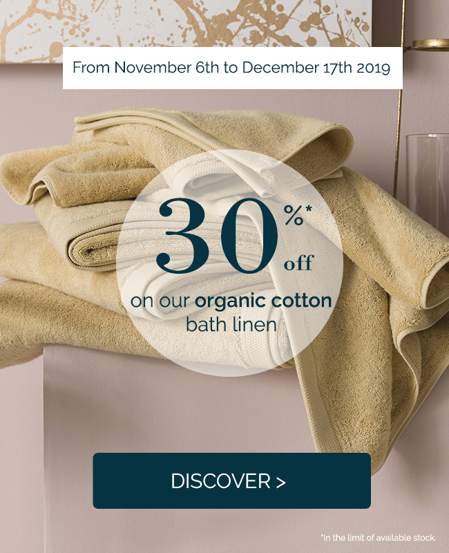 Get 30% off on our organic cotton bath linen