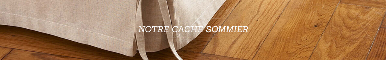 Cache sommier